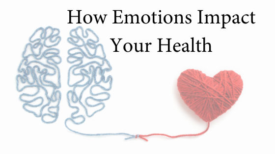 How Emotions Impact Your Health